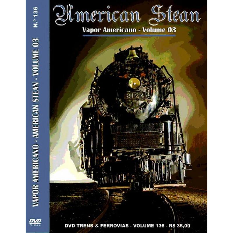 Volume 136 - Vapor Americano / Parte 3